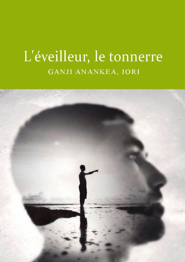 Couverture de l'Eveilleur, le tonnerre, livre écrit par Ganji